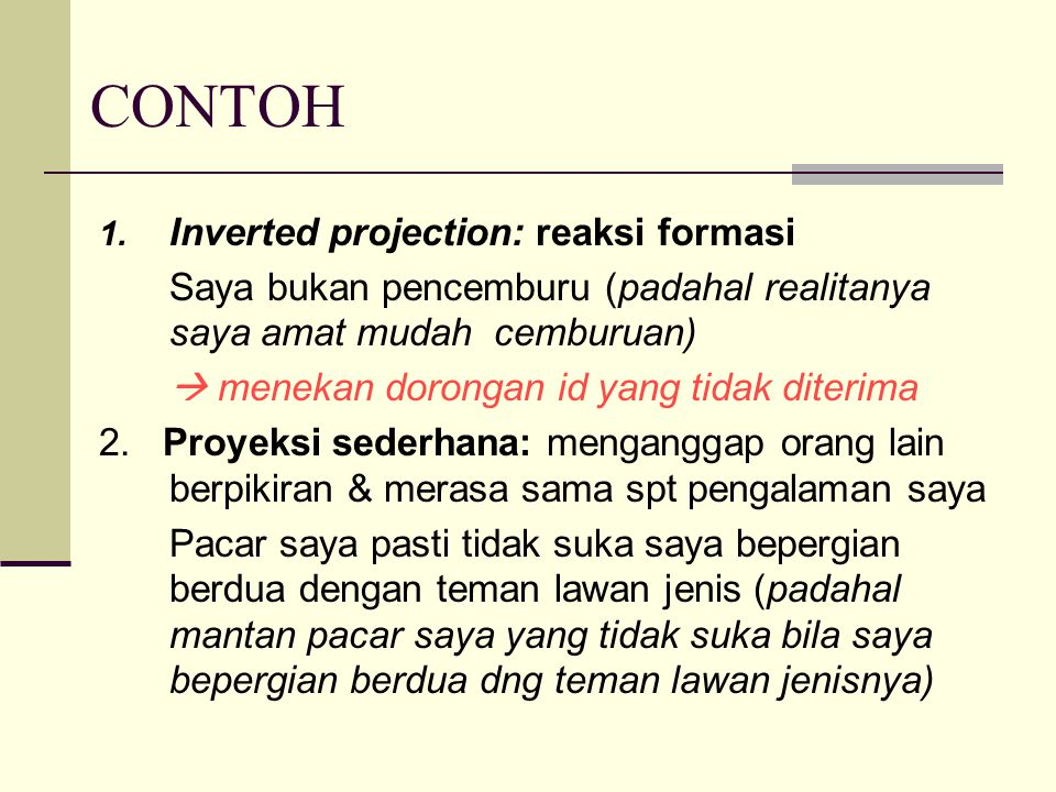 CONTOH Inverted projection: reaksi formasi