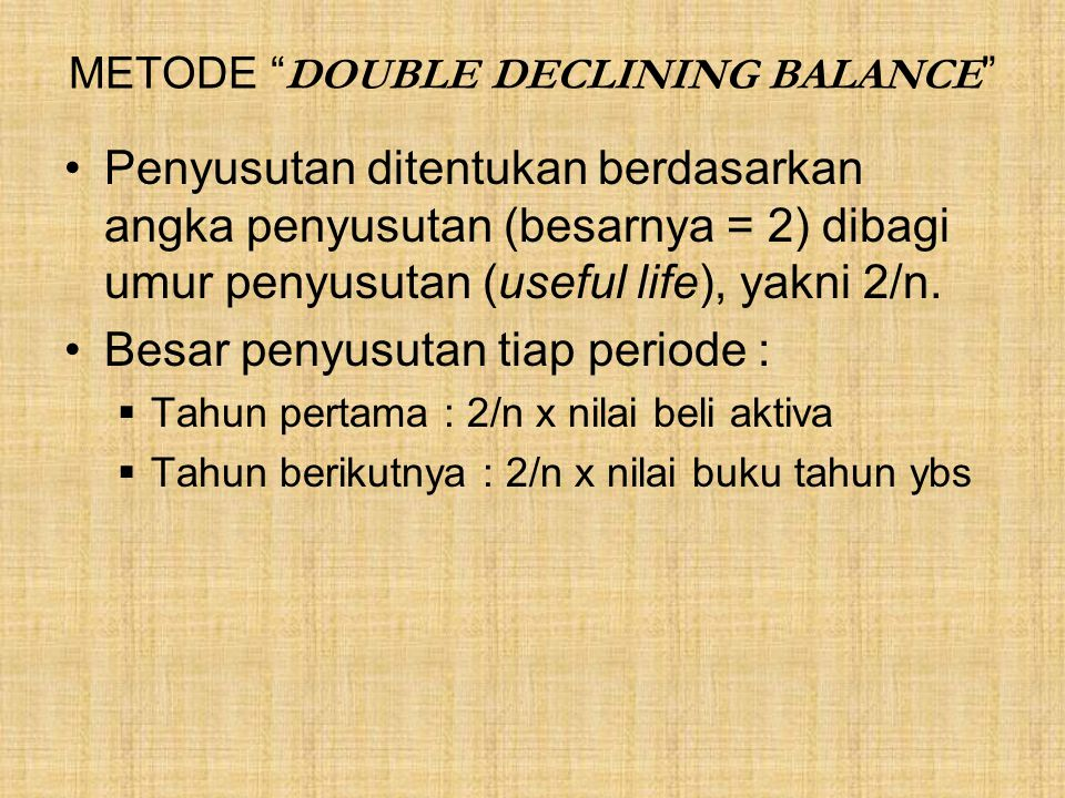METODE DOUBLE DECLINING BALANCE