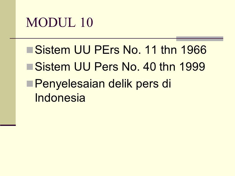 MODUL 10 Sistem UU PErs No. 11 thn 1966 Sistem UU Pers No. 40 thn 1999