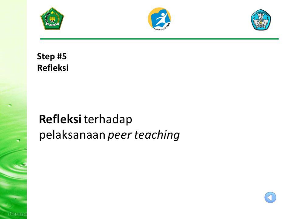 Refleksi terhadap pelaksanaan peer teaching