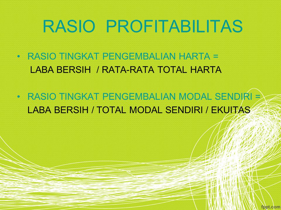 RASIO PROFITABILITAS RASIO TINGKAT PENGEMBALIAN HARTA =