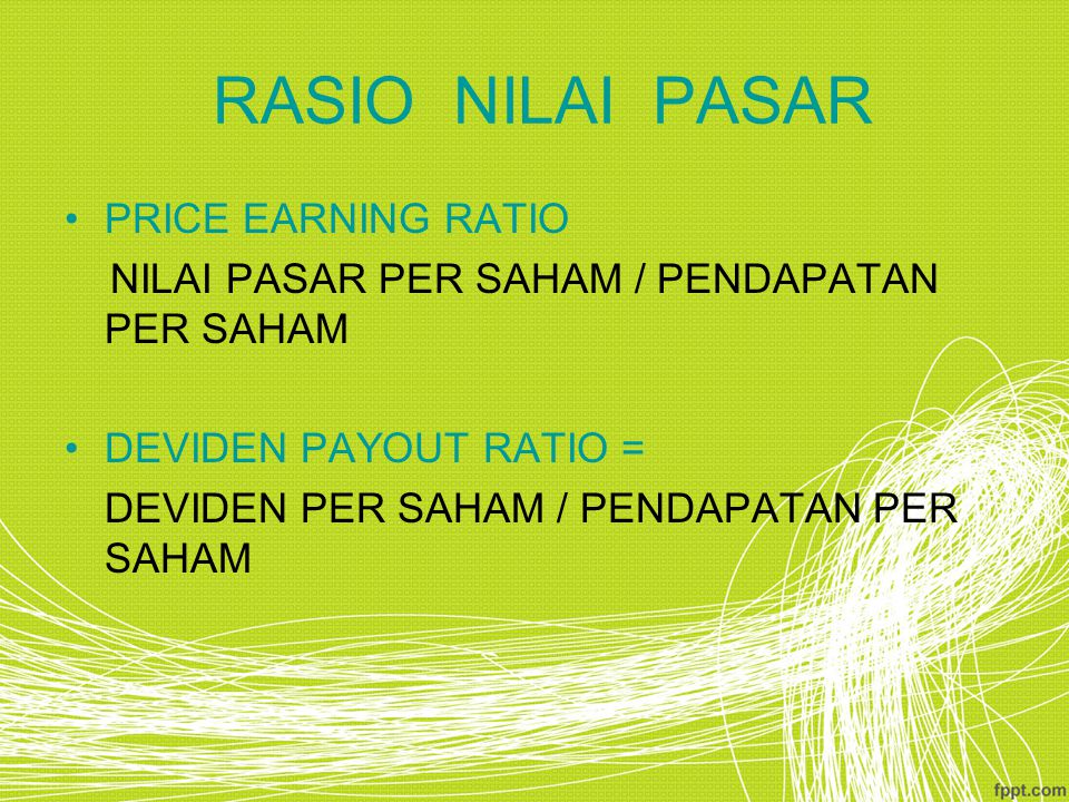 RASIO NILAI PASAR PRICE EARNING RATIO