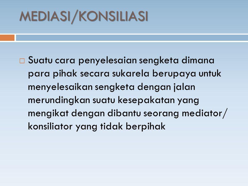 MEDIASI/KONSILIASI