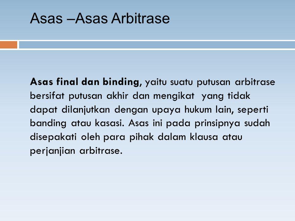 Asas –Asas Arbitrase