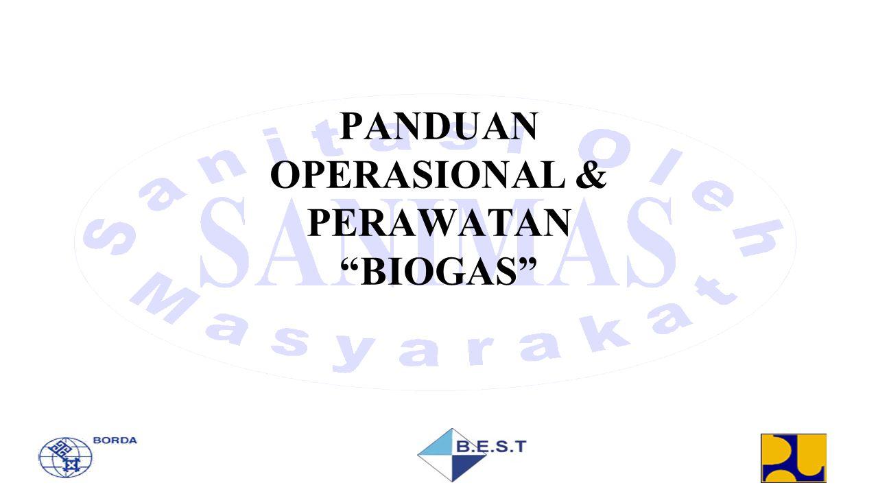 PANDUAN OPERASIONAL & PERAWATAN BIOGAS