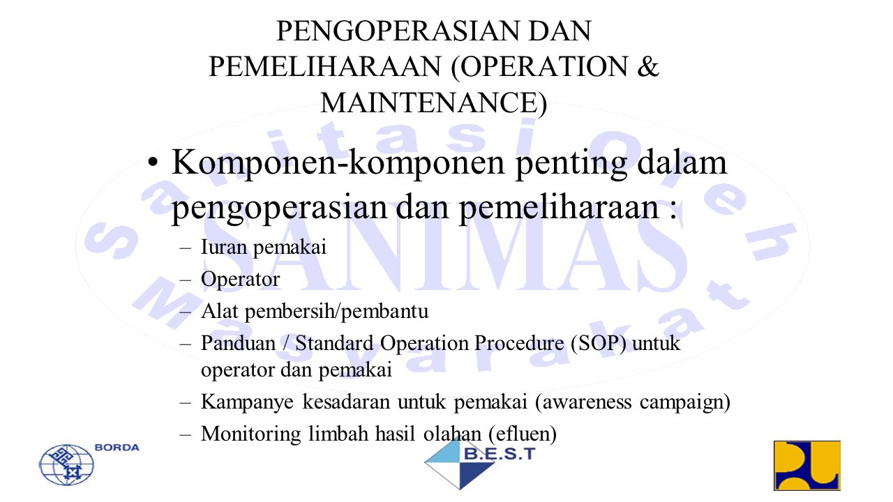PENGOPERASIAN DAN PEMELIHARAAN (OPERATION & MAINTENANCE)