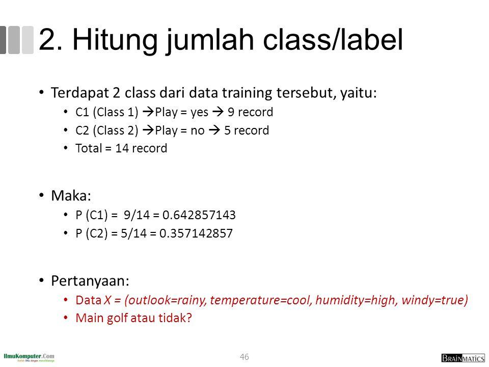 2. Hitung jumlah class/label