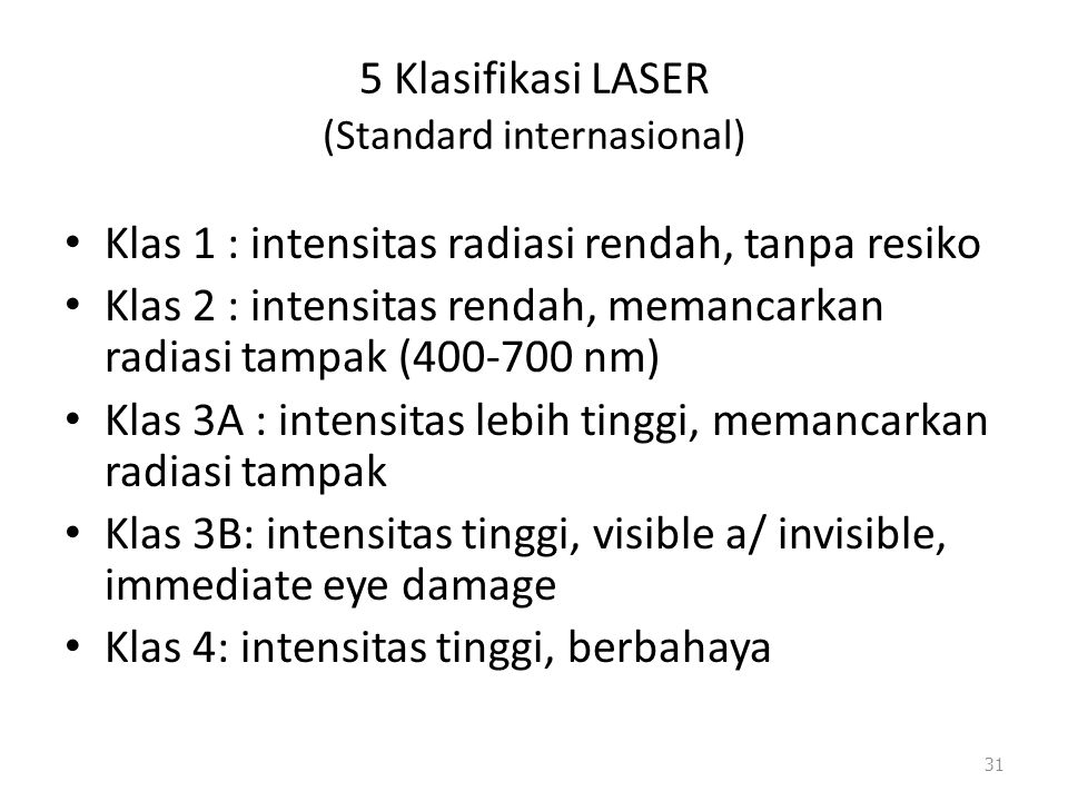 5 Klasifikasi LASER (Standard internasional)