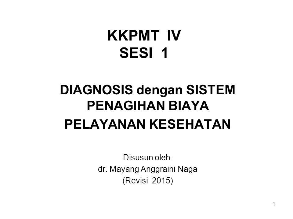 DIAGNOSIS dengan SISTEM PENAGIHAN BIAYA