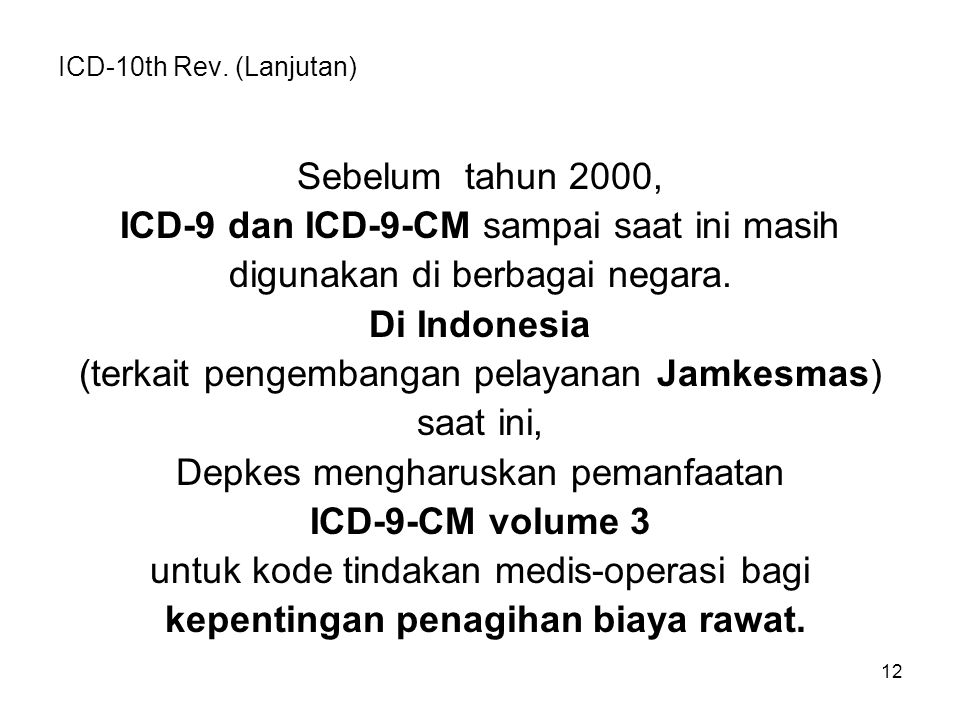 ICD-10th Rev. (Lanjutan)