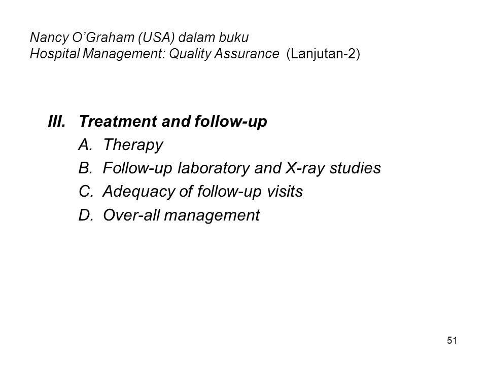III. Treatment and follow-up Therapy