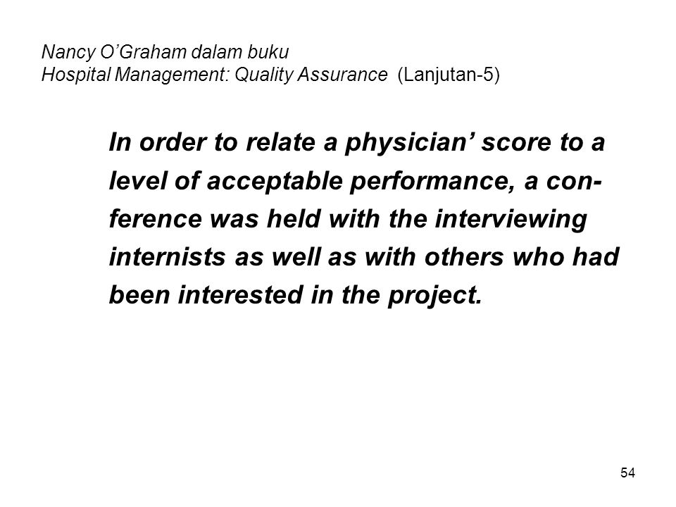 In order to relate a physician' score to a