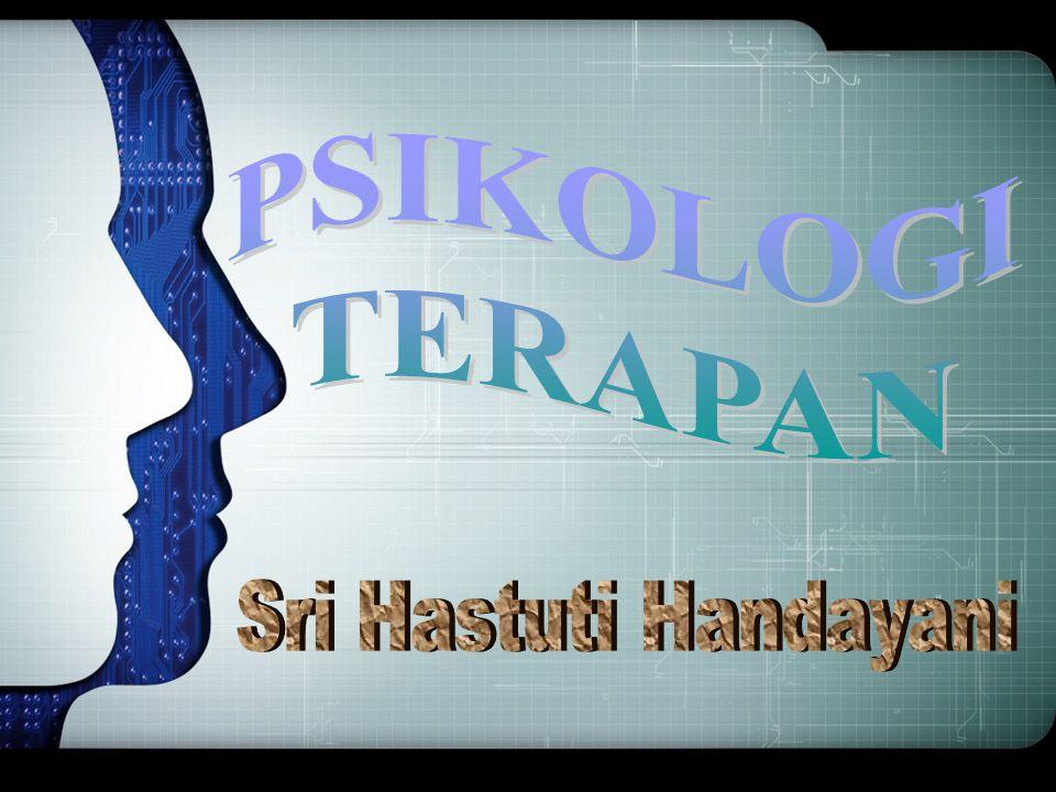 PSIKOLOGI TERAPAN Sri Hastuti Handayani