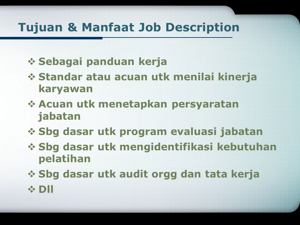 Tujuan & Manfaat Job Description
