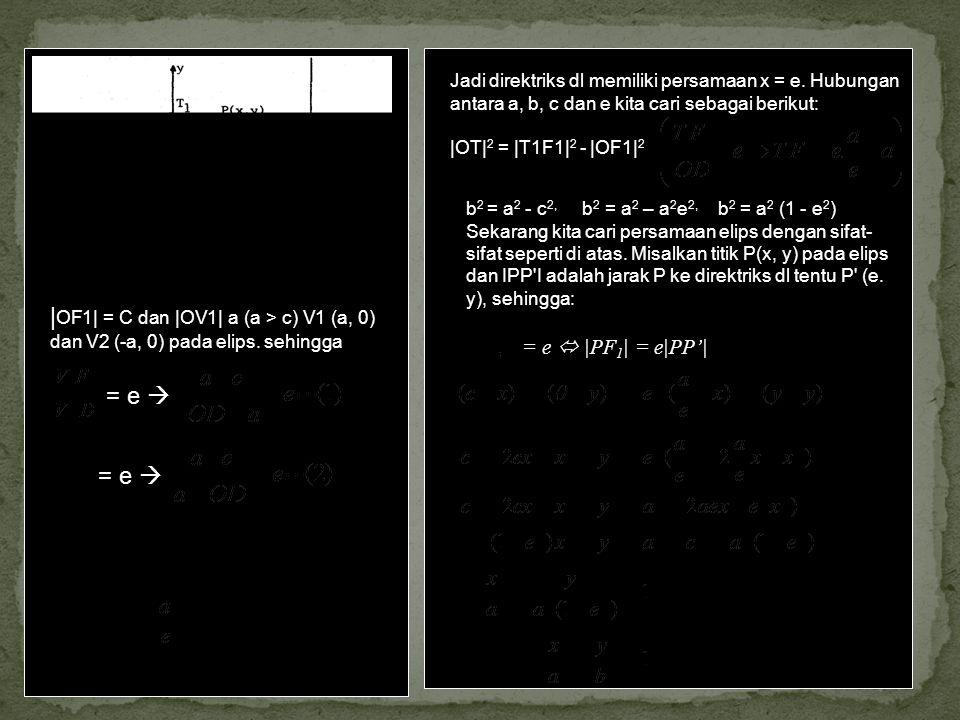 Jadi direktriks dl memiliki persamaan x = e
