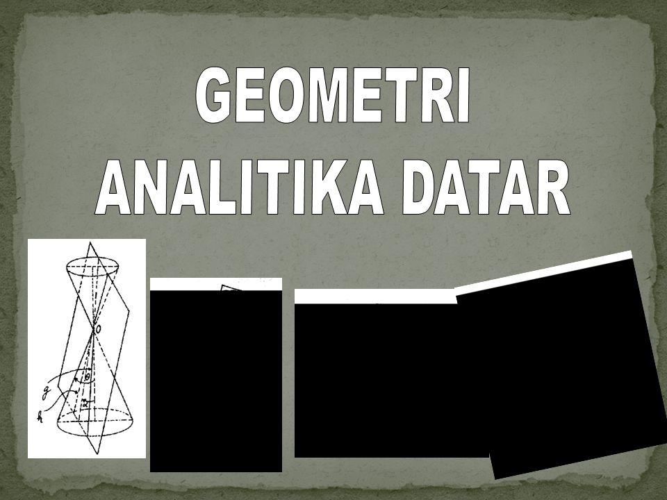 GEOMETRI ANALITIKA DATAR