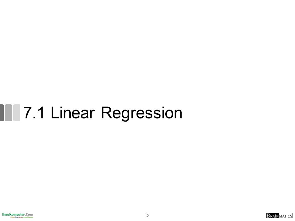 7.1 Linear Regression romi@romisatriawahono.net