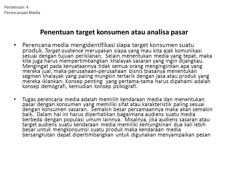 Penentuan target konsumen atau analisa pasar