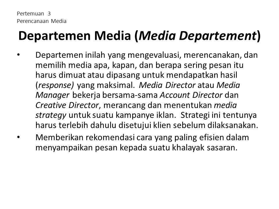 Departemen Media (Media Departement)