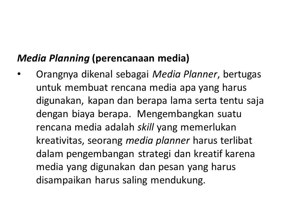 Media Planning (perencanaan media)