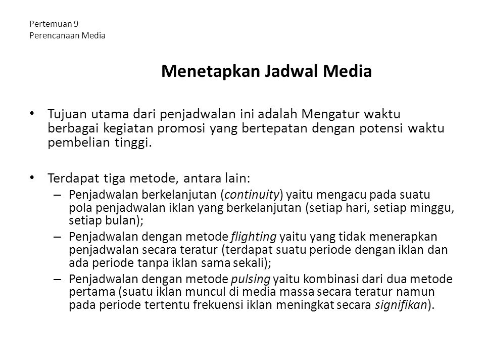Pertemuan 9 Perencanaan Media