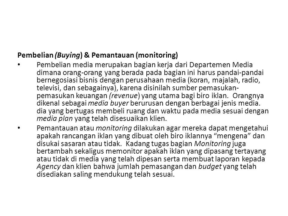 Pembelian (Buying) & Pemantauan (monitoring)