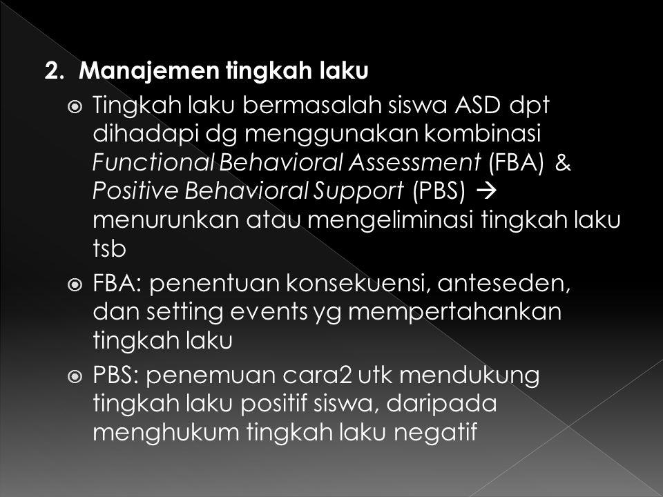 2. Manajemen tingkah laku