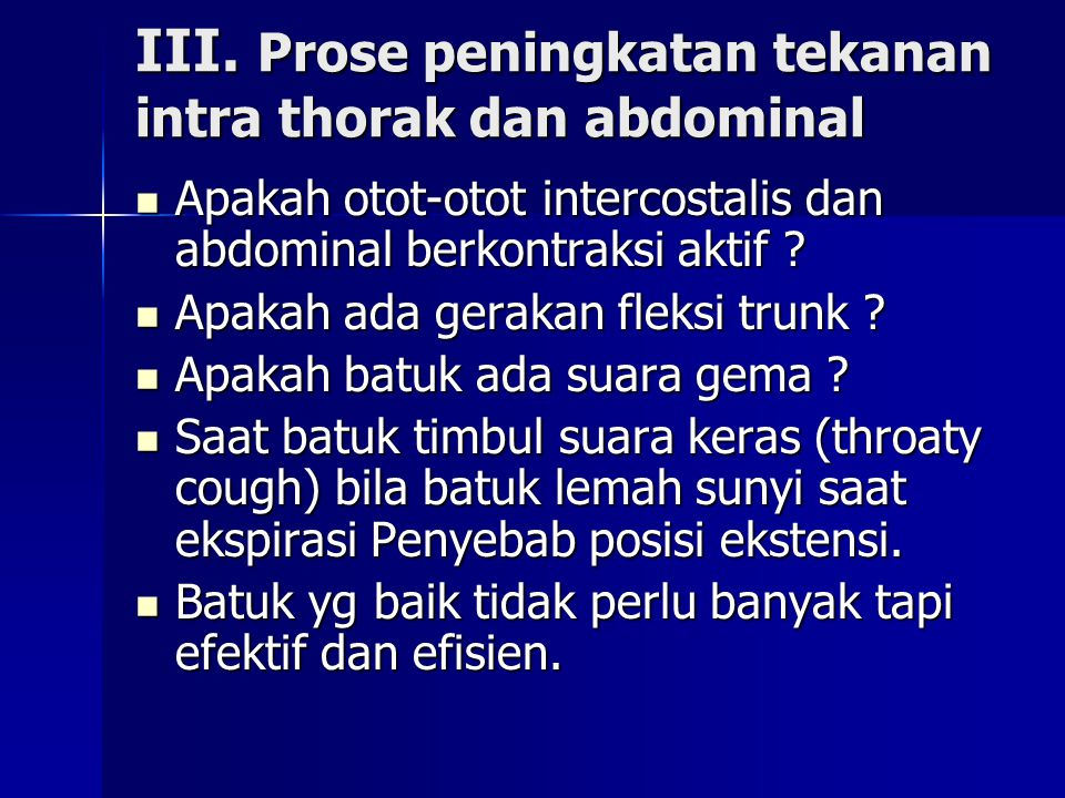 III. Prose peningkatan tekanan intra thorak dan abdominal