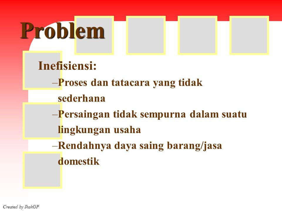 Problem Inefisiensi: Proses dan tatacara yang tidak sederhana