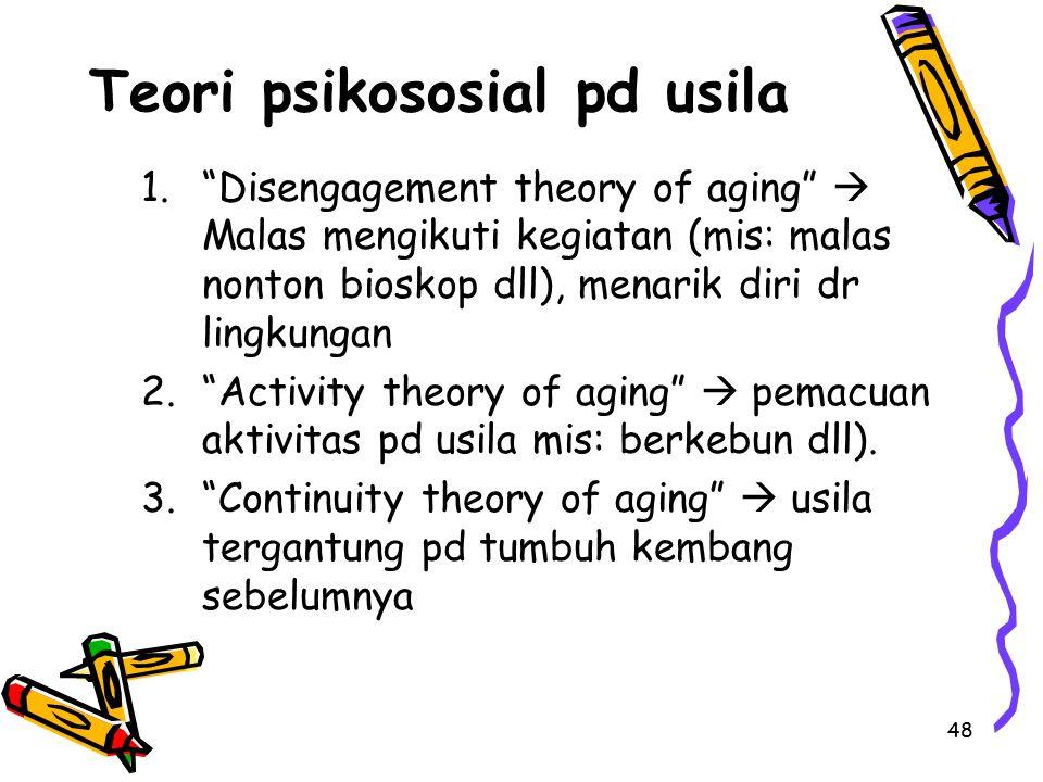 Teori psikososial pd usila