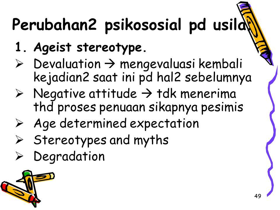 Perubahan2 psikososial pd usila;