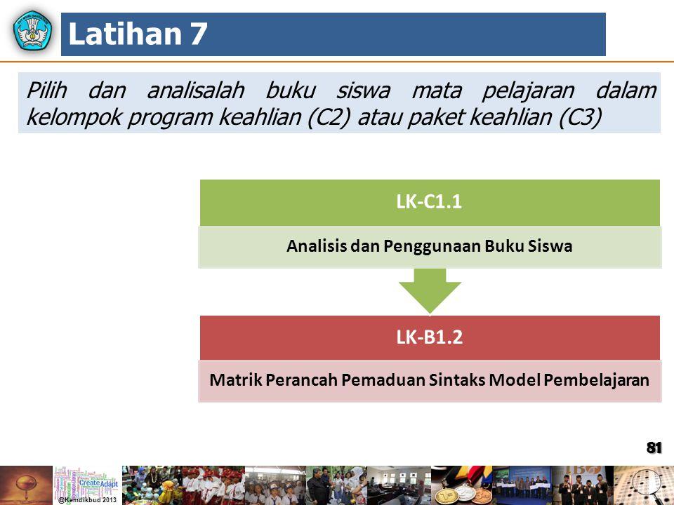 Latihan 7 Pilih dan analisalah buku siswa mata pelajaran dalam kelompok program keahlian (C2) atau paket keahlian (C3)