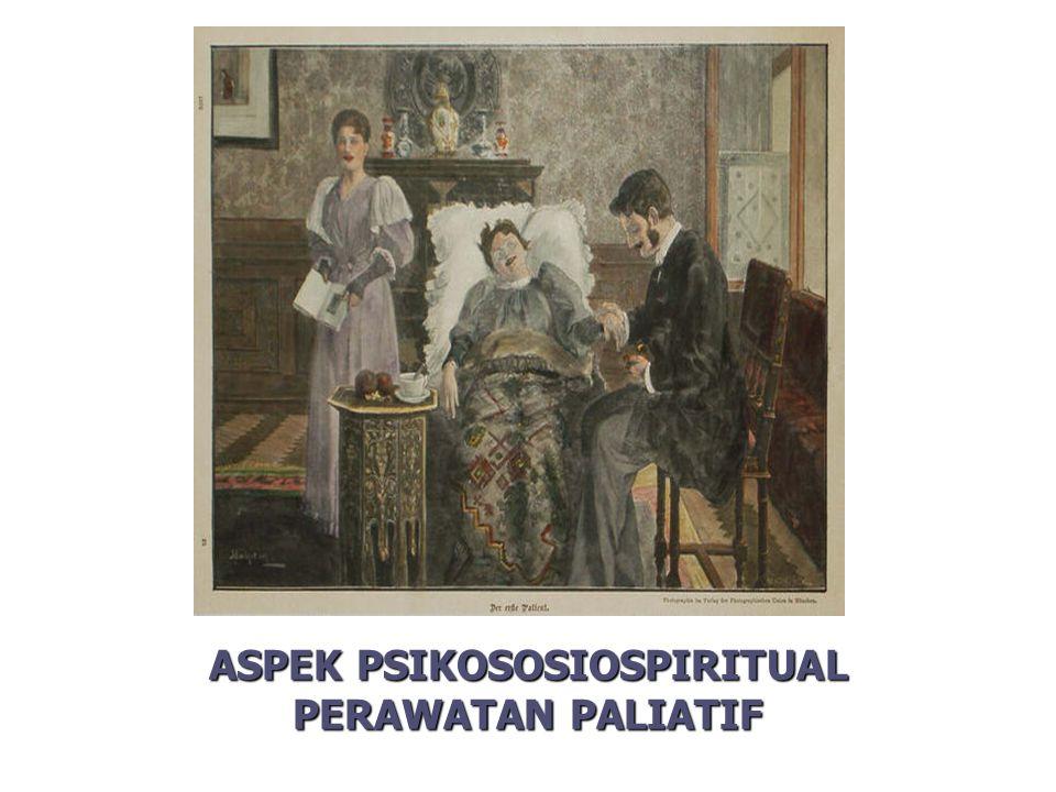 ASPEK PSIKOSOSIOSPIRITUAL PERAWATAN PALIATIF