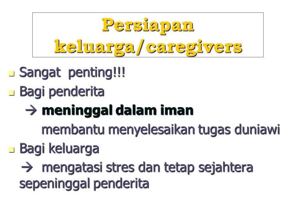 Persiapan keluarga/caregivers