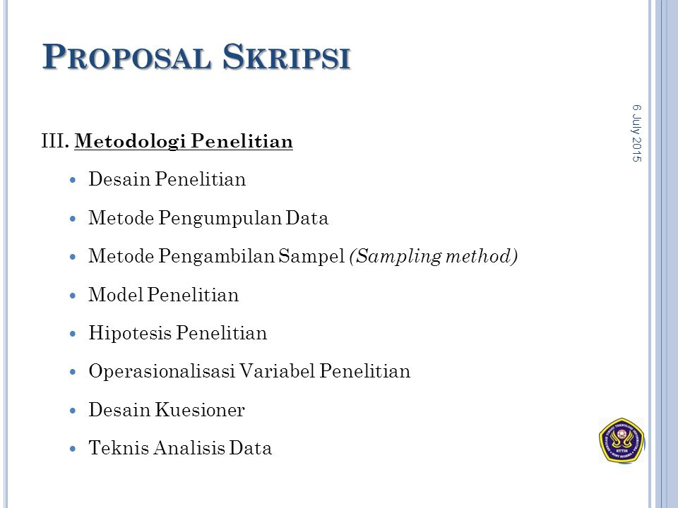 Proposal Skripsi III. Metodologi Penelitian Desain Penelitian