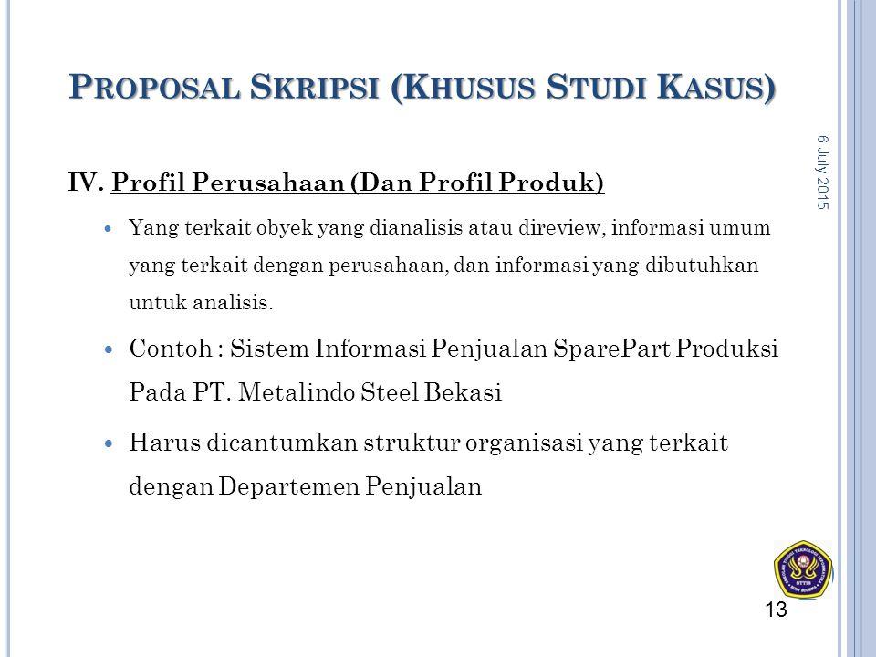 Proposal Skripsi (Khusus Studi Kasus)