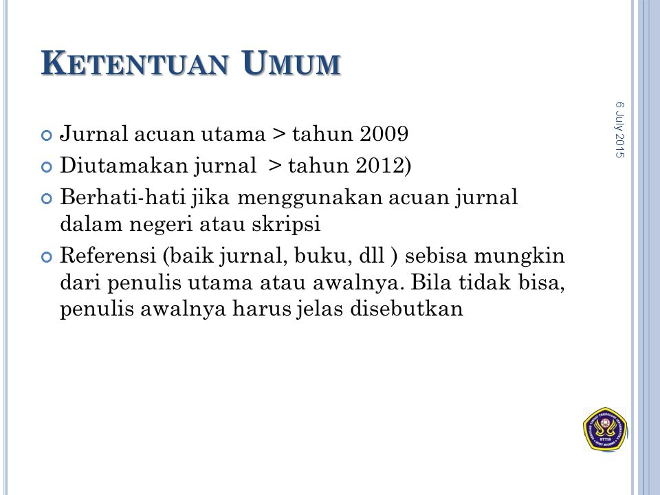 Ketentuan Umum Jurnal acuan utama > tahun 2009
