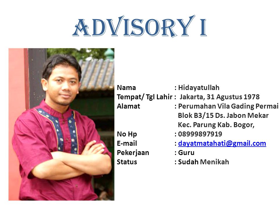 ADVISORY I Nama : Hidayatullah