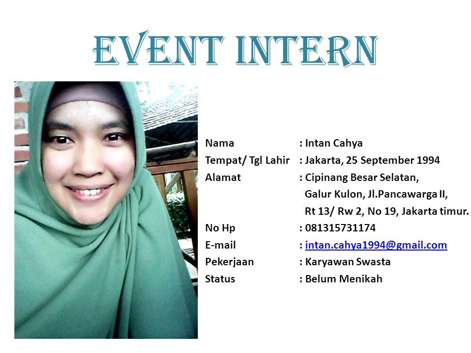 EVENT INTERN Nama : Intan Cahya