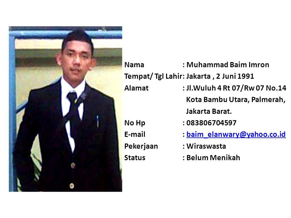 Nama : Muhammad Baim Imron