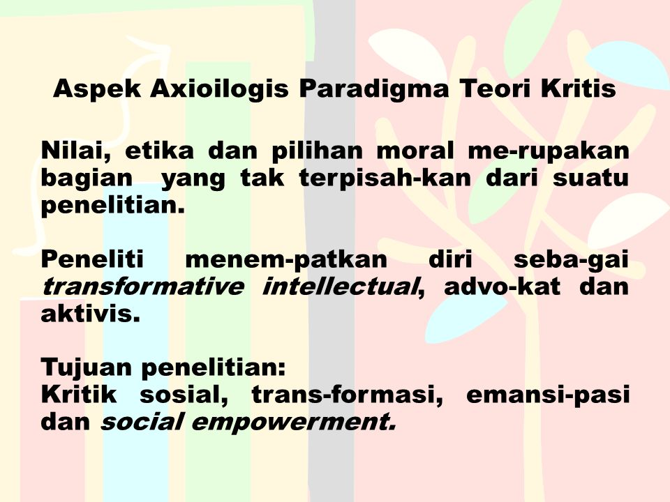 Aspek Axioilogis Paradigma Teori Kritis