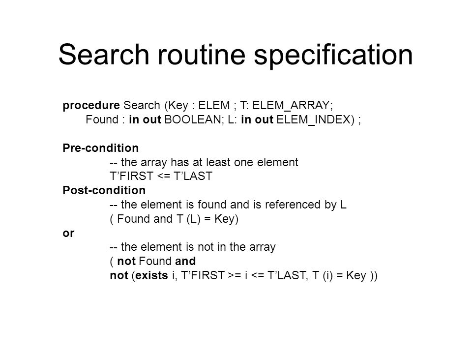 Search routine specification