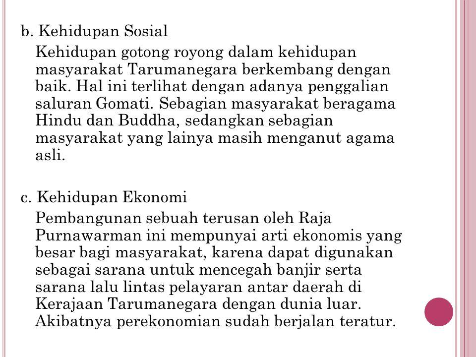 b. Kehidupan Sosial