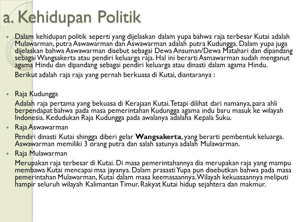 a. Kehidupan Politik