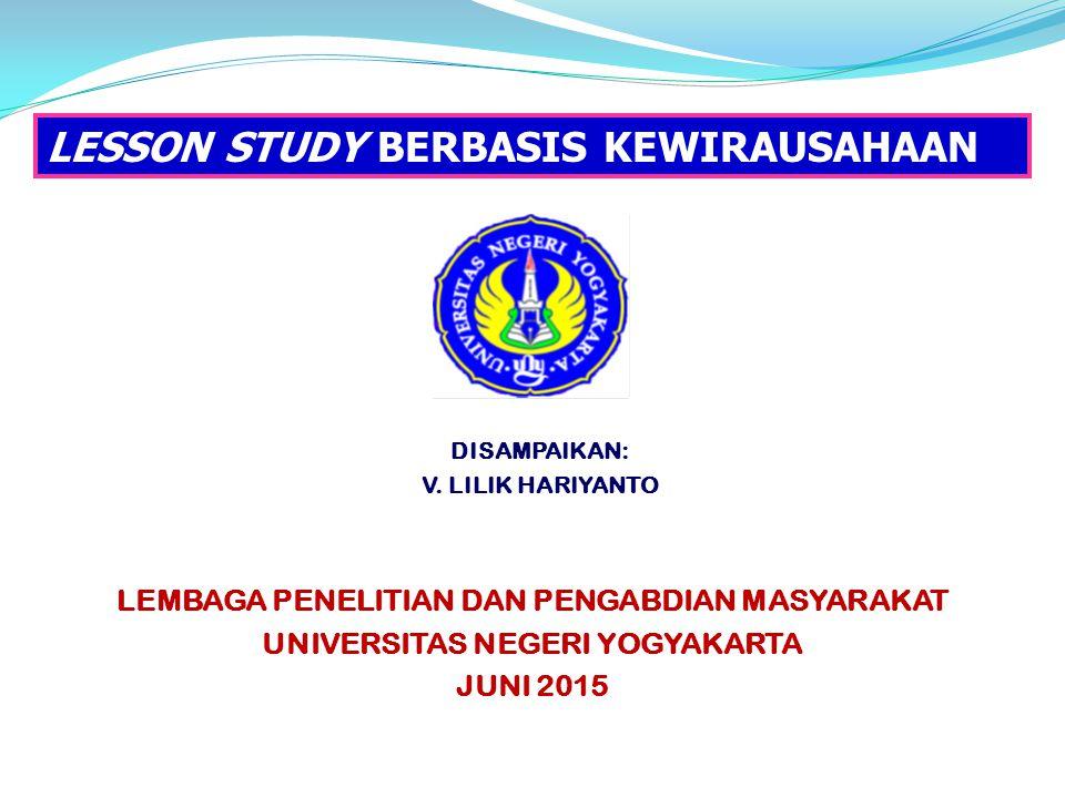 LESSON STUDY BERBASIS KEWIRAUSAHAAN