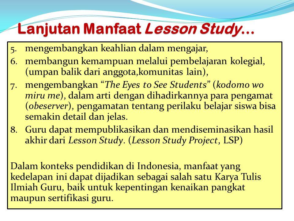 Lanjutan Manfaat Lesson Study…