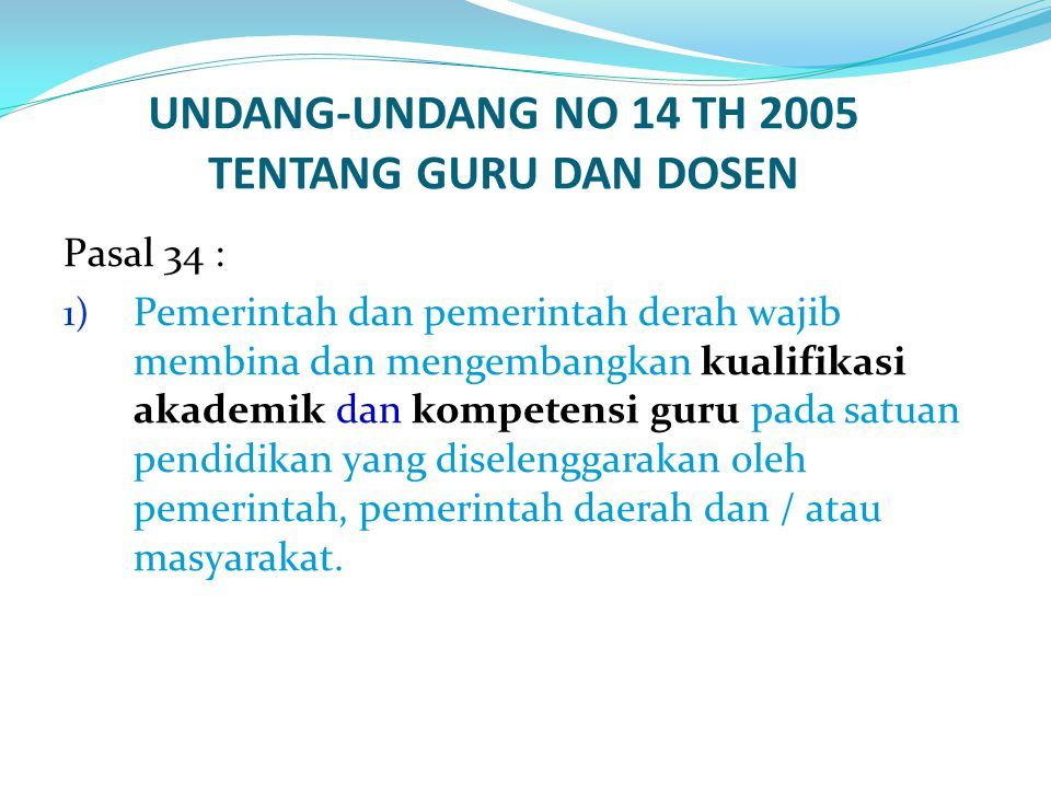 UNDANG-UNDANG NO 14 TH 2005 TENTANG GURU DAN DOSEN