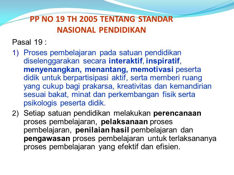 PP NO 19 TH 2005 TENTANG STANDAR NASIONAL PENDIDIKAN