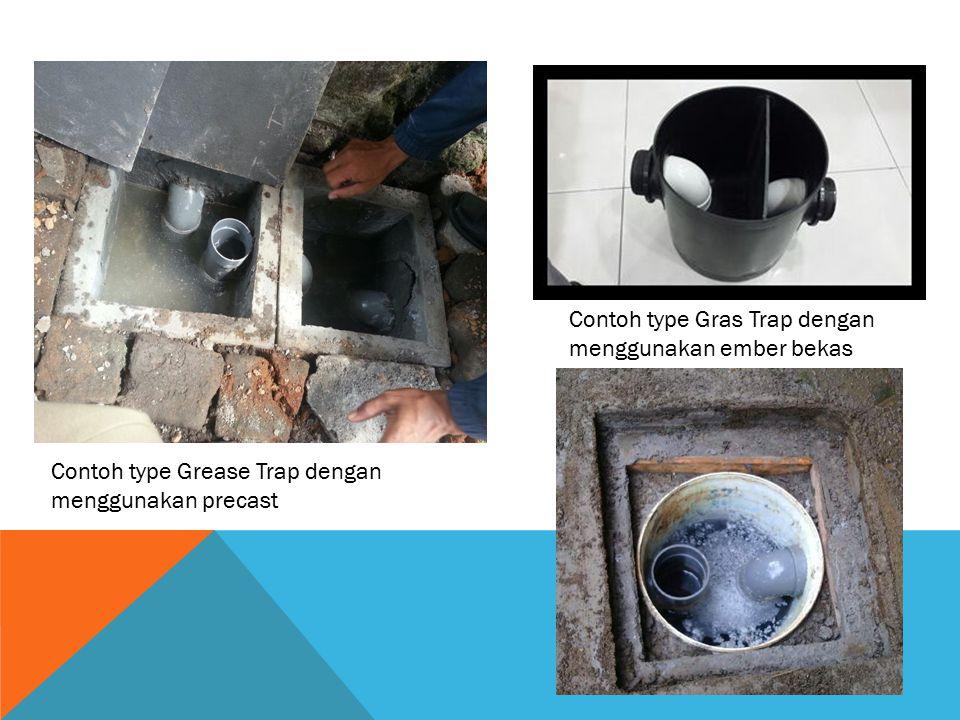 Contoh type Gras Trap dengan menggunakan ember bekas