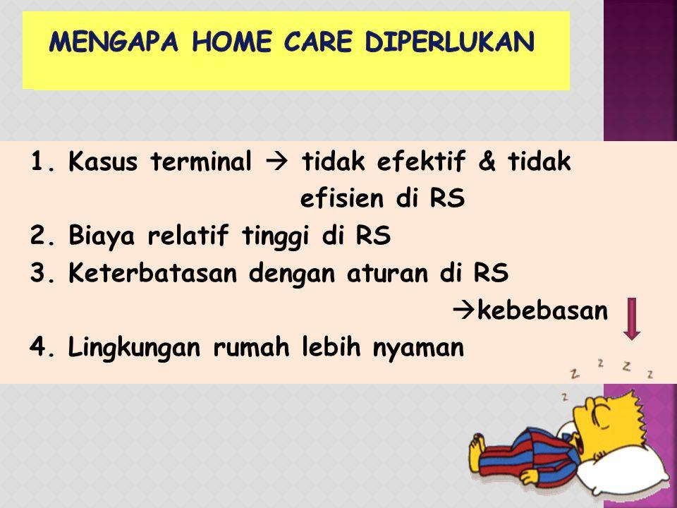 Mengapa home care diperlukan